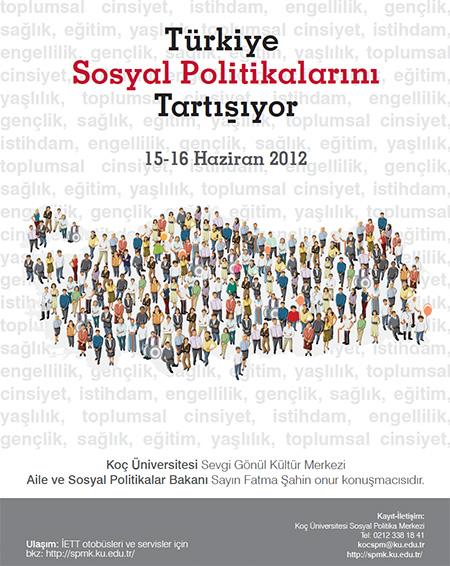 afis mini - Konferans: T�rkiye Sosyal Politikalar�n� Tart���yor / Ko� �niversitesi 15-16 Haziran